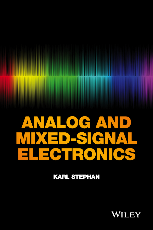 Karl Stephan Analog and Mixed-Signal Electronics цена 2017