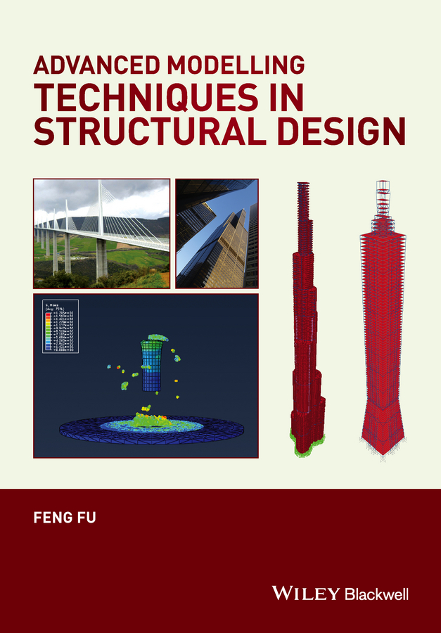 цена Feng Fu Advanced Modelling Techniques in Structural Design