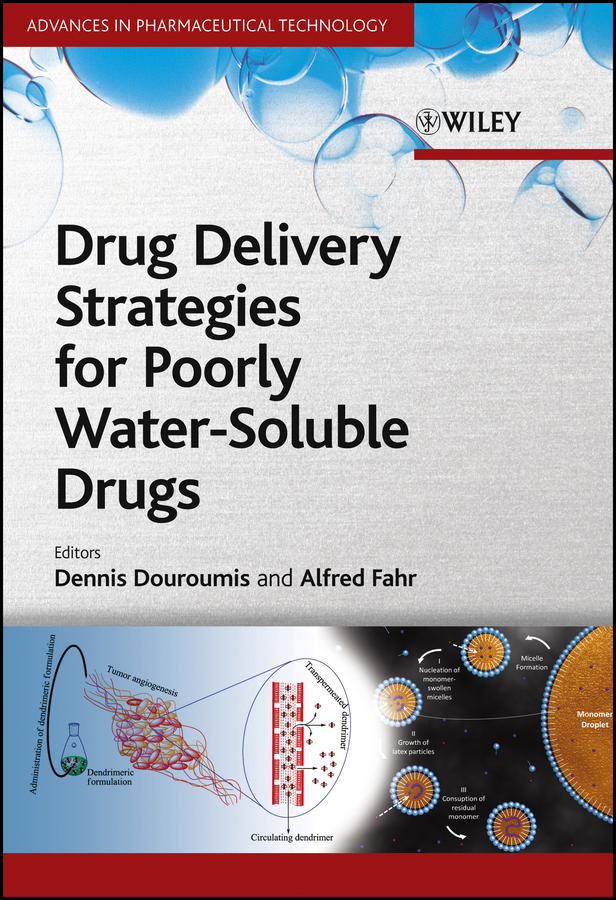 Dionysios Douroumis Drug Delivery Strategies for Poorly Water-Soluble Drugs ryan donnelly f novel delivery systems for transdermal and intradermal drug delivery