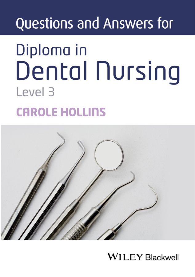 Carole Hollins Questions and Answers for Diploma in Dental Nursing, Level 3 1 pcs srspks dental tips kit of scaling and polishing siroson teeth polisher dental polisher