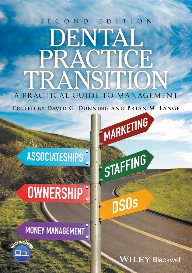 Brian Lange M. Dental Practice Transition. A Practical Guide to Management julie meehan pricing and profitability management a practical guide for business leaders