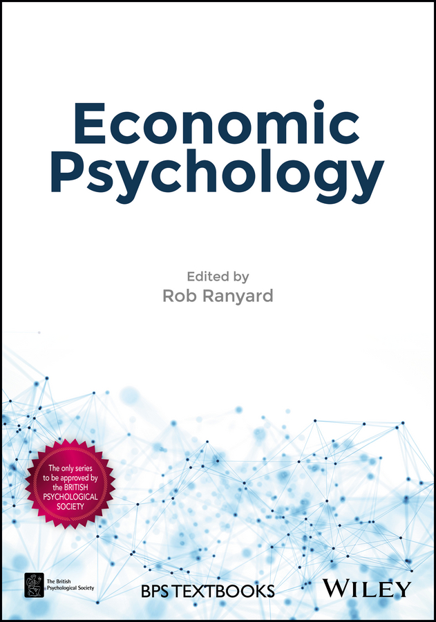 Rob Ranyard Economic Psychology a monograph about the drops in economic soil