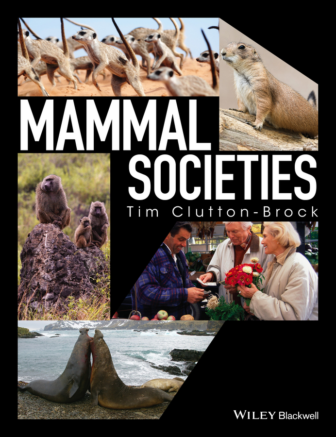 Tim Clutton-Brock Mammal Societies frederick hampden bacon a treatise on the law of life and accident insurance including benefit societies and voluntary associations volume 1