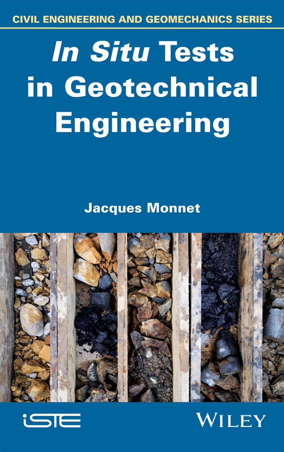 цены Jacques Monnet In Situ Tests in Geotechnical Engineering