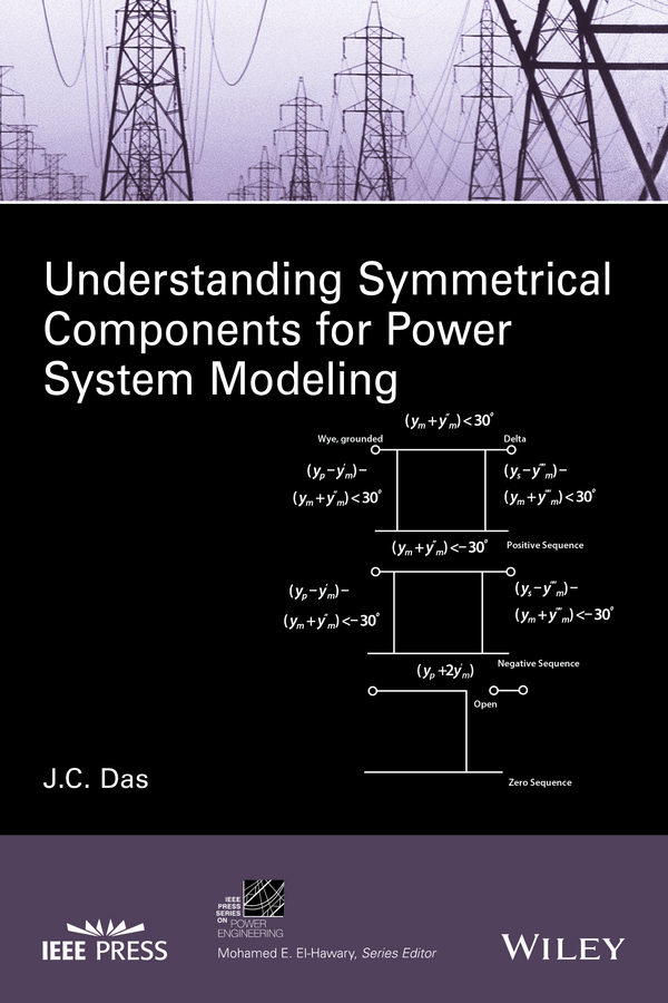 J. Das C. Understanding Symmetrical Components for Power System Modeling mxs6 10b mxs6 20b mxs6 30b mxs6 40b mxs6 50b smc slide guide cylinder pneumatic components executive component