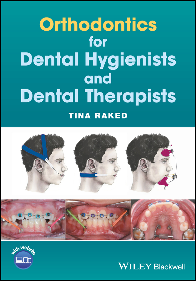 Tina Raked Orthodontics for Dental Hygienists and Dental Therapists birte melsen adult orthodontics