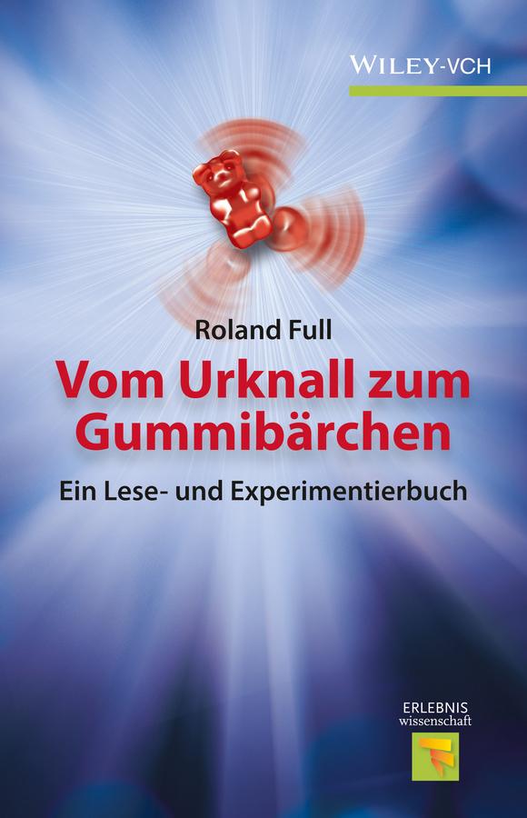 Roland Full Vom Urknall zum Gummibärchen kingdom die verfassungs urkunde fur den preussischen staat vom 31 januar 1850