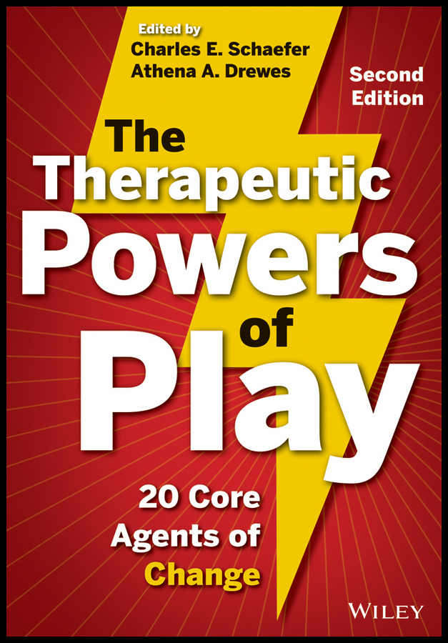 Athena Drewes A. The Therapeutic Powers of Play. 20 Core Agents of Change athena drewes a the therapeutic powers of play 20 core agents of change