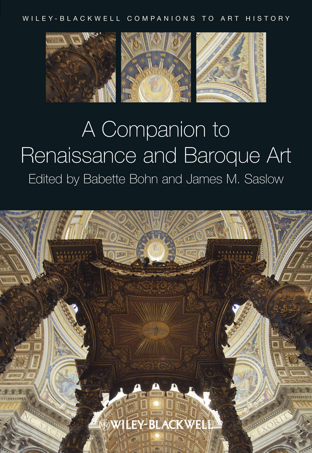 Babette Bohn A Companion to Renaissance and Baroque Art robert jameson the edinburgh new philosophical journal exhibiting a view of the progressive discoveries and improvements in the sciences and the arts volume 23