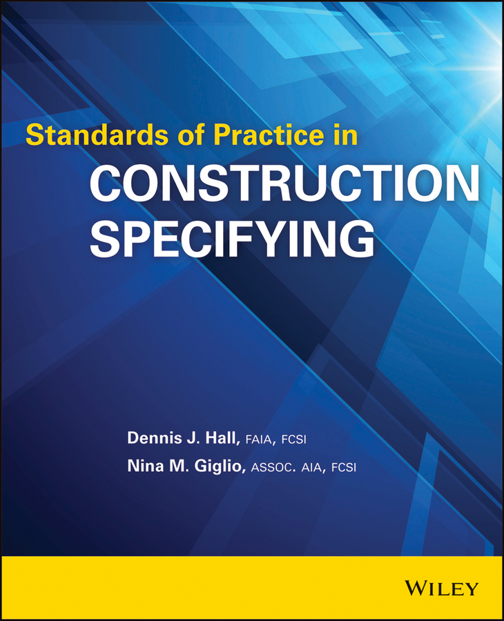 Nina Giglio M. Standards of Practice in Construction Specifying