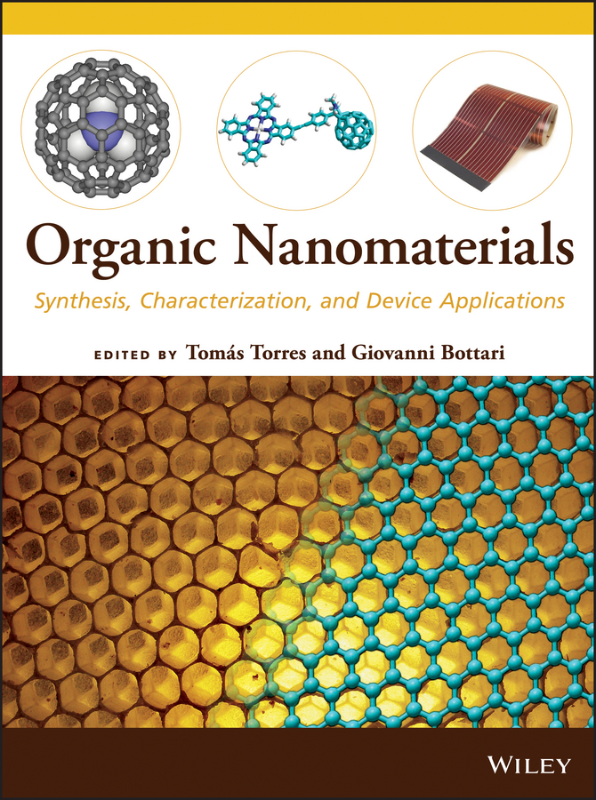 Tomas Torres Organic Nanomaterials. Synthesis, Characterization, and Device Applications цена