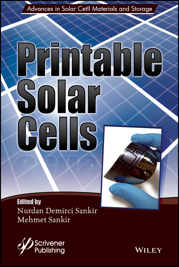 Mehmet Sankir Printable Solar Cells yves mouton organic materials for sustainable civil engineering