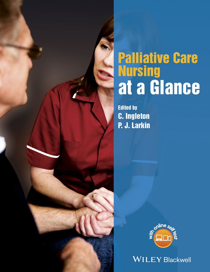 C. Ingleton Palliative Care Nursing at a Glance c ingleton palliative care nursing at a glance