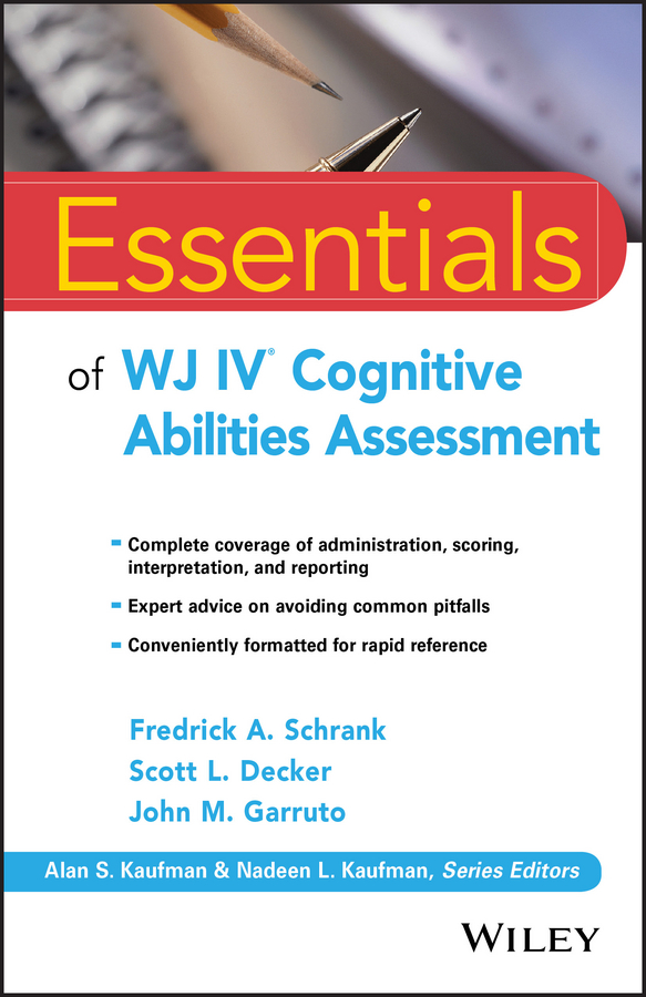 John Garruto M. Essentials of WJ IV Cognitive Abilities Assessment blaise amendolace essentials of mcmi iv assessment