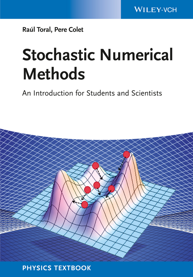 Pere Colet Stochastic Numerical Methods. An Introduction for Students and Scientists murphy numerical analysis algorithms