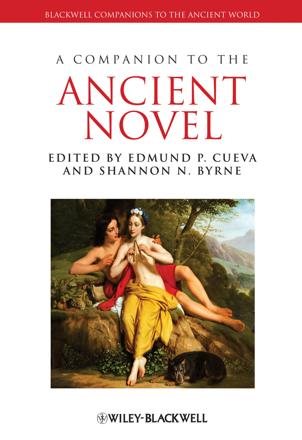 A Companion to the Ancient Novel