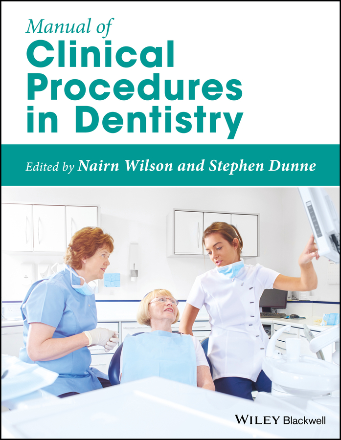 Nairn Wilson Manual of Clinical Procedures in Dentistry ultrasonography in dentistry