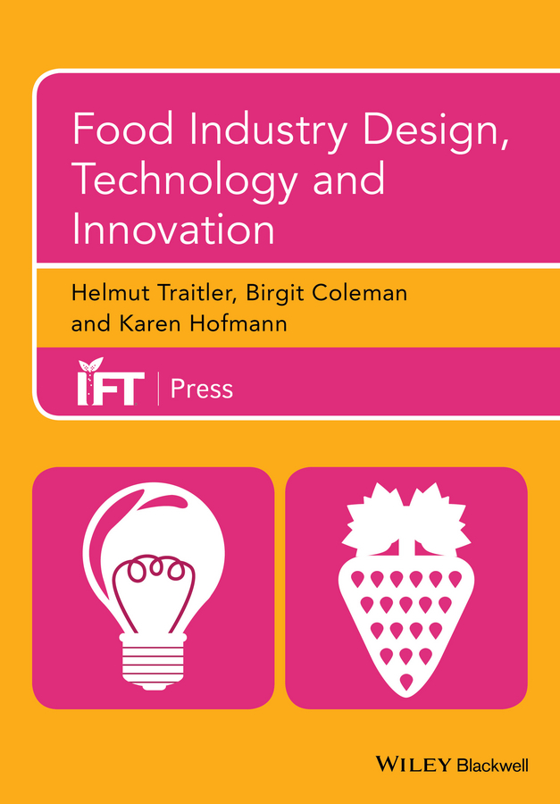 Helmut Traitler Food Industry Design, Technology and Innovation