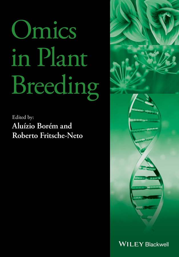Aluizio Borem Omics in Plant Breeding application of computational biology in plant science