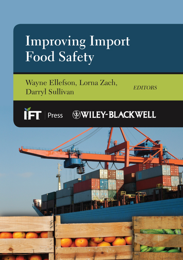 Wayne Ellefson Improving Import Food Safety