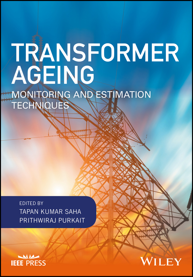 Prithwiraj Purkait Transformer Ageing. Monitoring and Estimation Techniques купить недорого в Москве