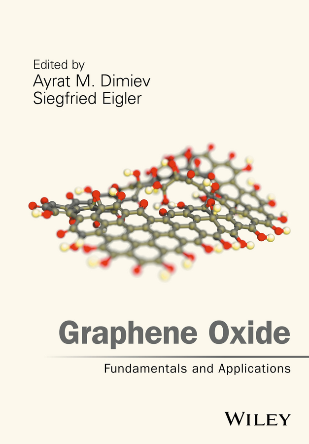 лучшая цена Siegfied Eigler Graphene Oxide. Fundamentals and Applications