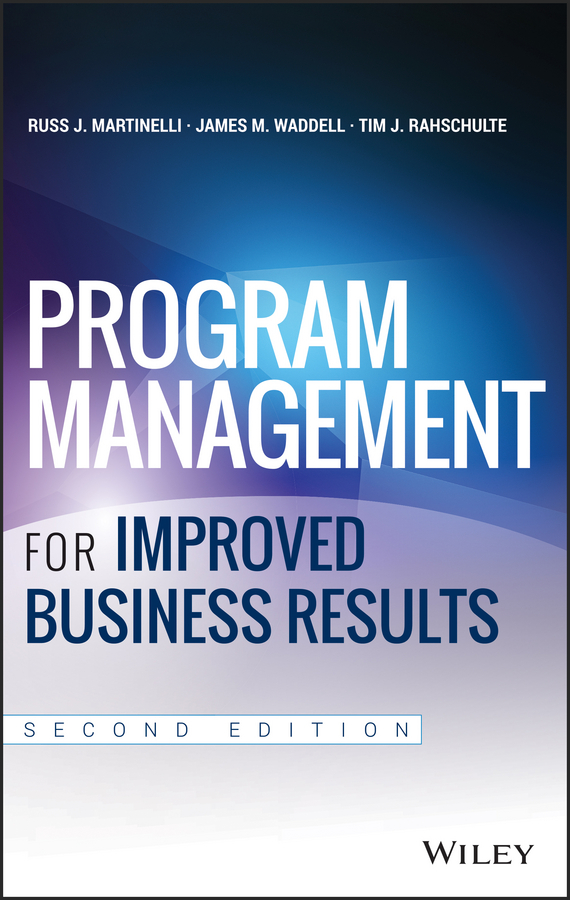 Russ Martinelli J. Program Management for Improved Business Results