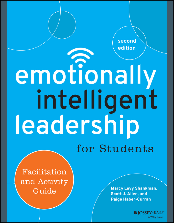 Paige Haber-Curran Emotionally Intelligent Leadership for Students. Facilitation and Activity Guide megan tschannen moran trust matters leadership for successful schools