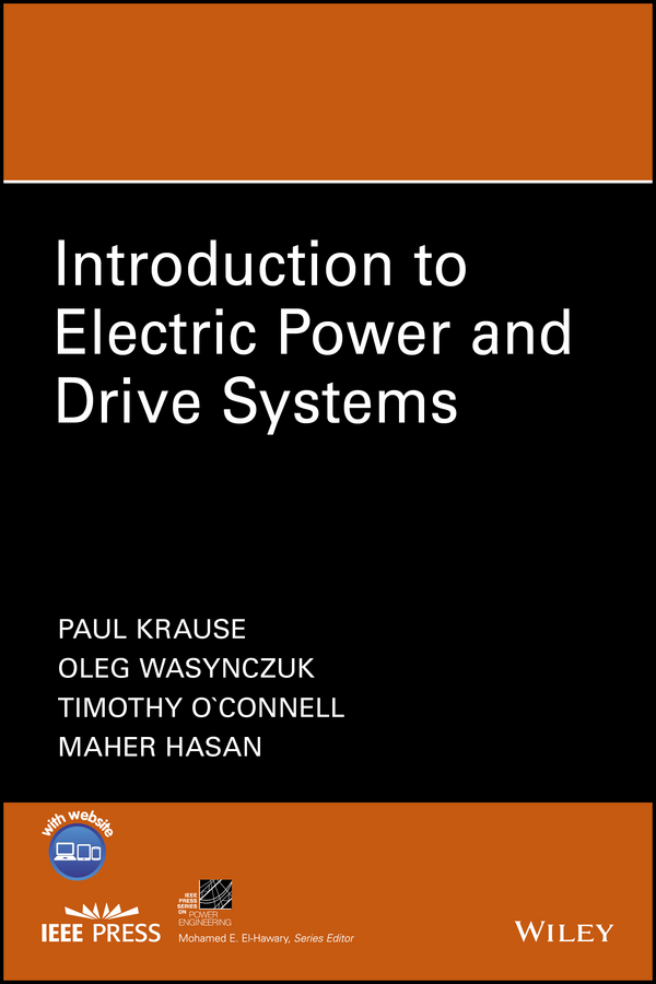 Oleg Wasynczuk Introduction to Electric Power and Drive Systems new original single phase 220v converter vfd007m21a a ac 5a 0 1 400hz vfd m 0 75kw motor drive in box