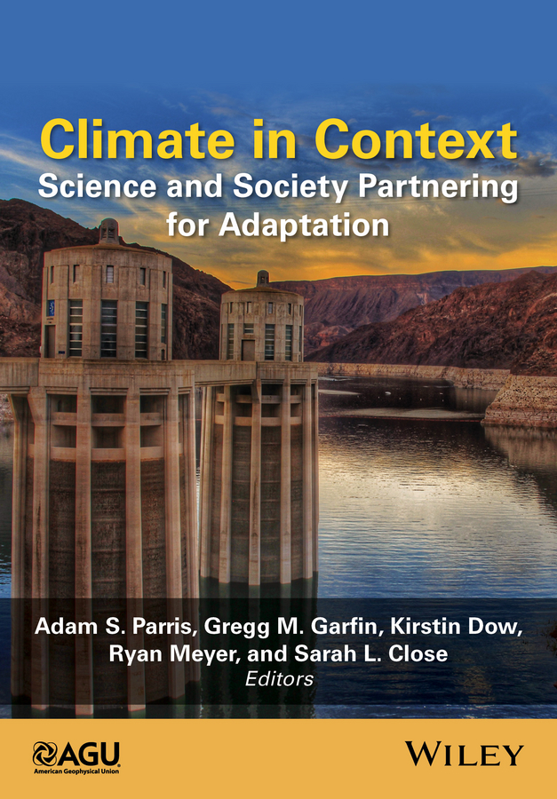 Dr. Sarah L. Close Climate in Context. Science and Society Partnering for Adaptation american society of transplantation primer on transplantation isbn 9781444391756