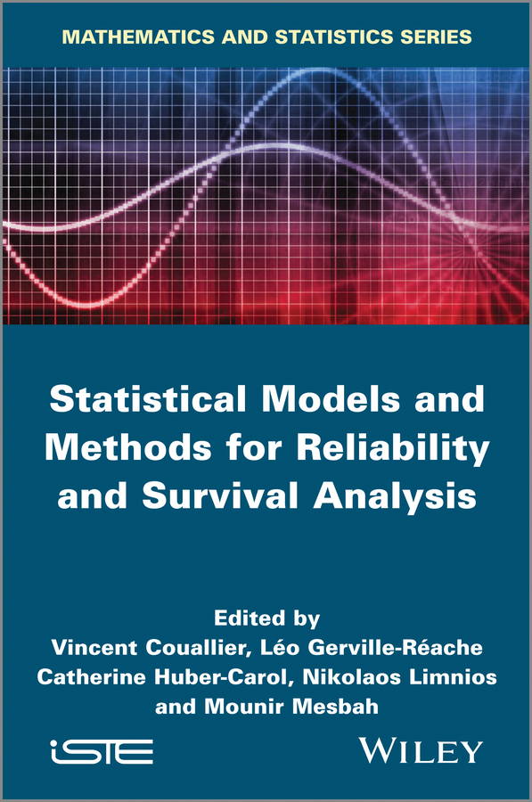 Nikolaos Limnios Statistical Models and Methods for Reliability and Survival Analysis raheja dev g design for reliability
