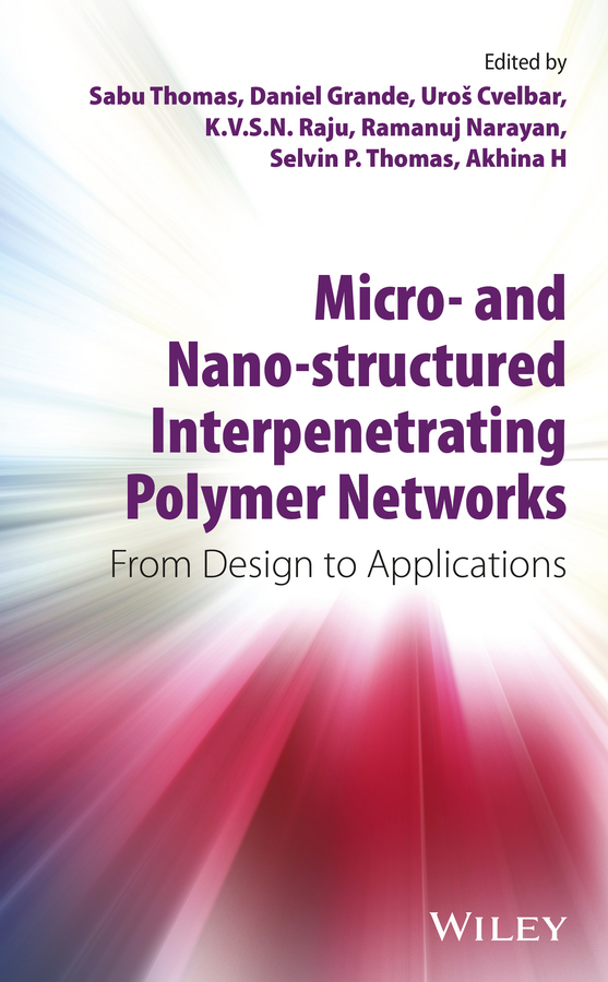 Sabu Thomas Micro- and Nano-Structured Interpenetrating Polymer Networks. From Design to Applications root and canal morphology of third molar