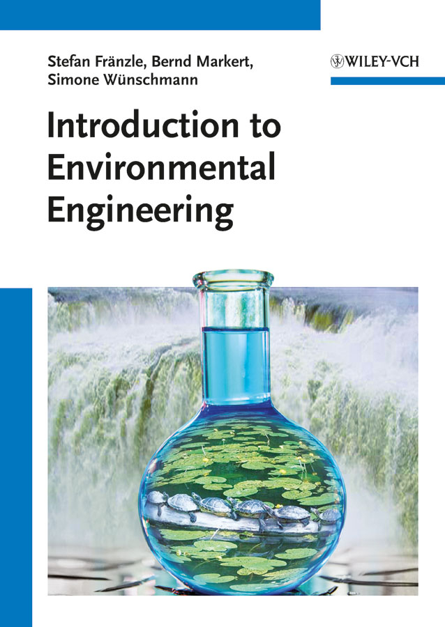 Bernd Markert Introduction to Environmental Engineering цена