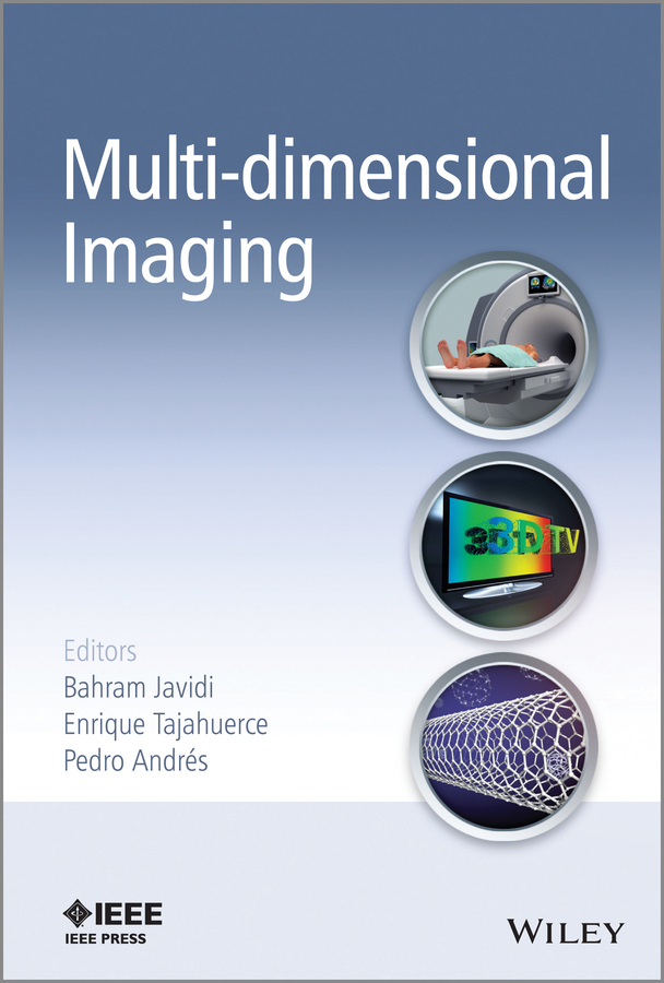Bahram Javidi Multi-dimensional Imaging peter burian k mastering digital photography and imaging