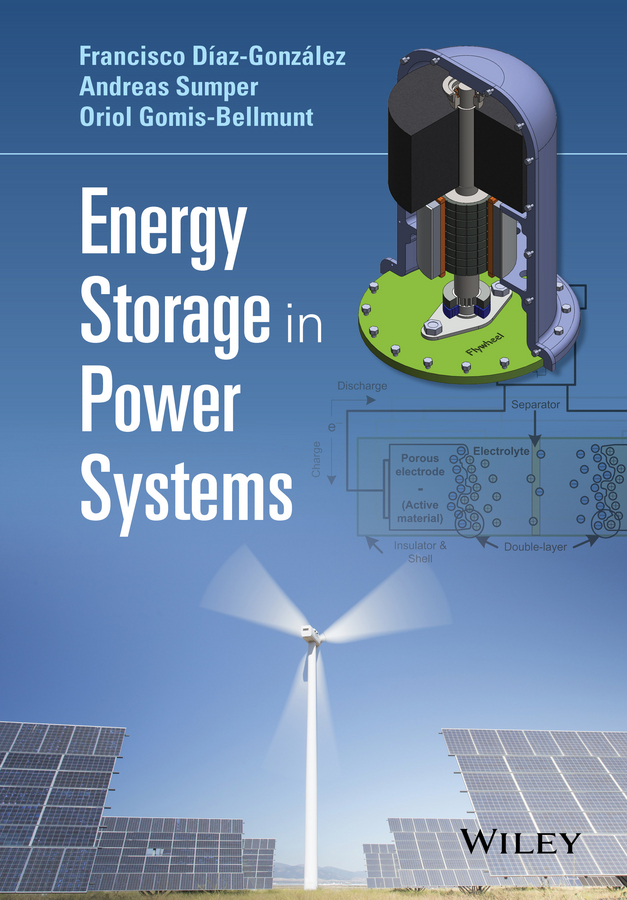 Andreas Sumper Energy Storage in Power Systems introduction to renewable energy