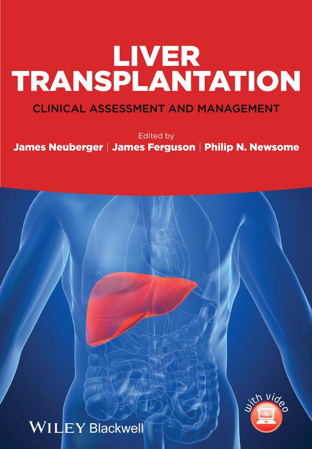 James Ferguson Liver Transplantation. Clinical Assessment and Management liver pancreas and duodenum model