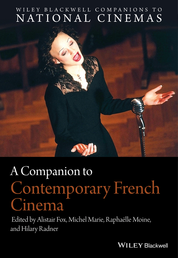Hilary Radner A Companion to Contemporary French Cinema pavlovic tatjana a companion to spanish cinema