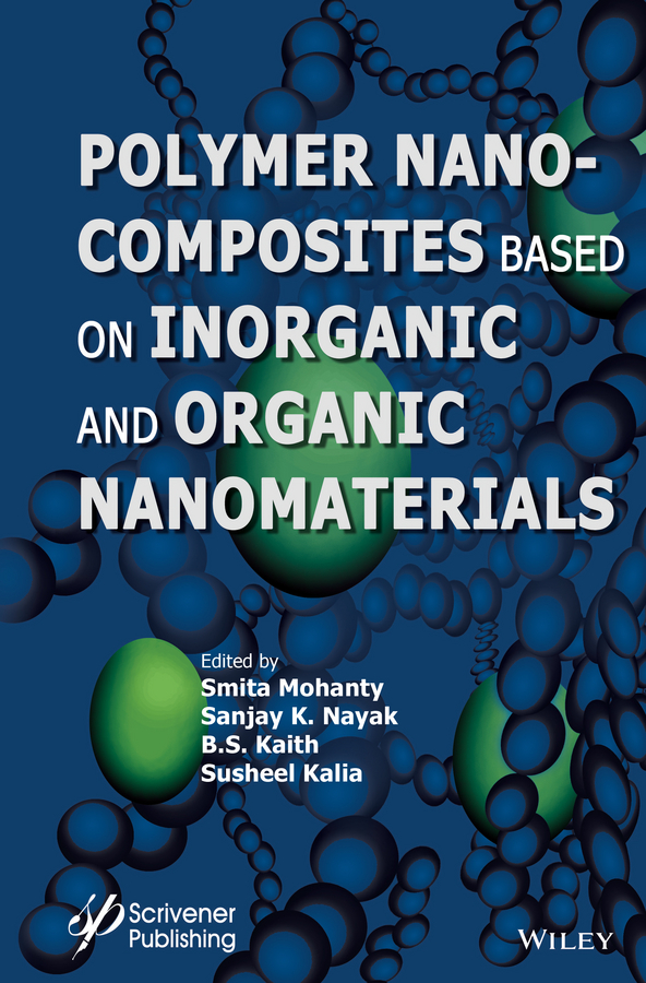 Susheel Kalia Polymer Nanocomposites based on Inorganic and Organic Nanomaterials rattan tanu mimani inorganic hydrazine derivatives synthesis properties and applications