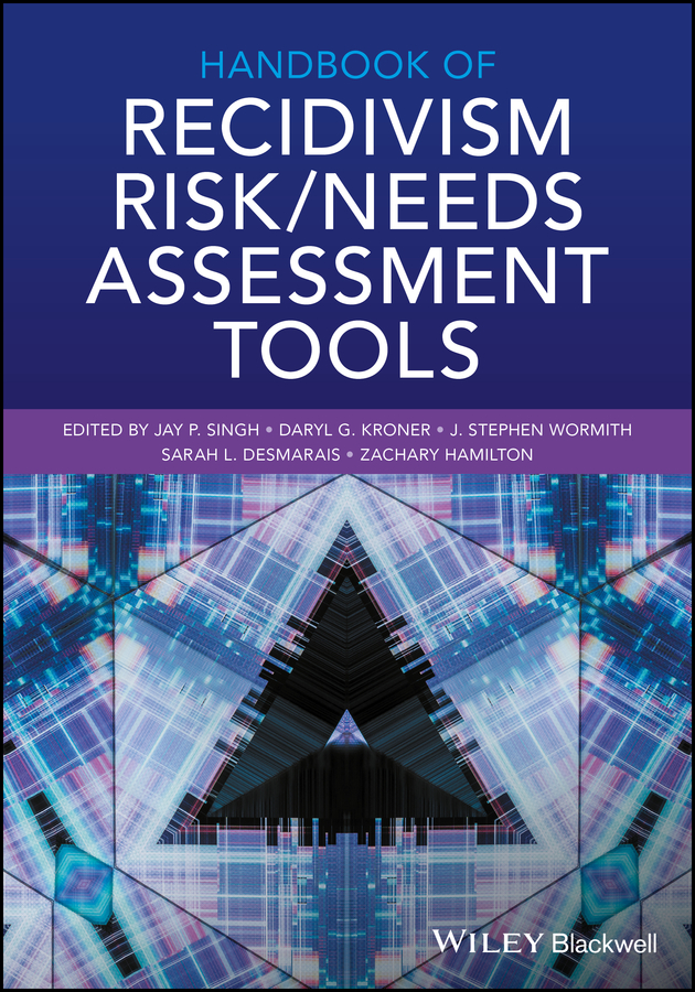 Zachary Hamilton Handbook of Recidivism Risk/Needs Assessment Tools