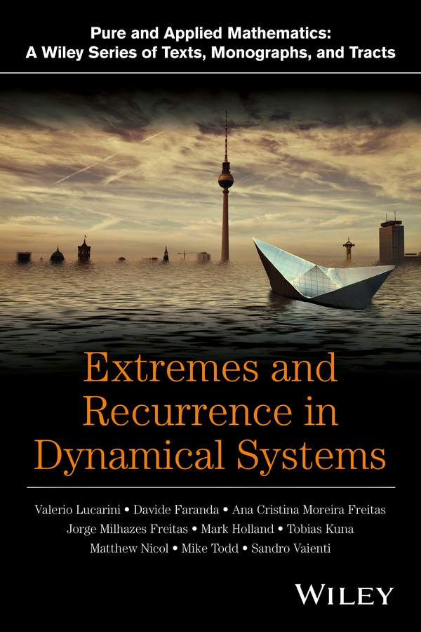 Valerio Lucarini Extremes and Recurrence in Dynamical Systems face to face sessions at the open university of tanzania