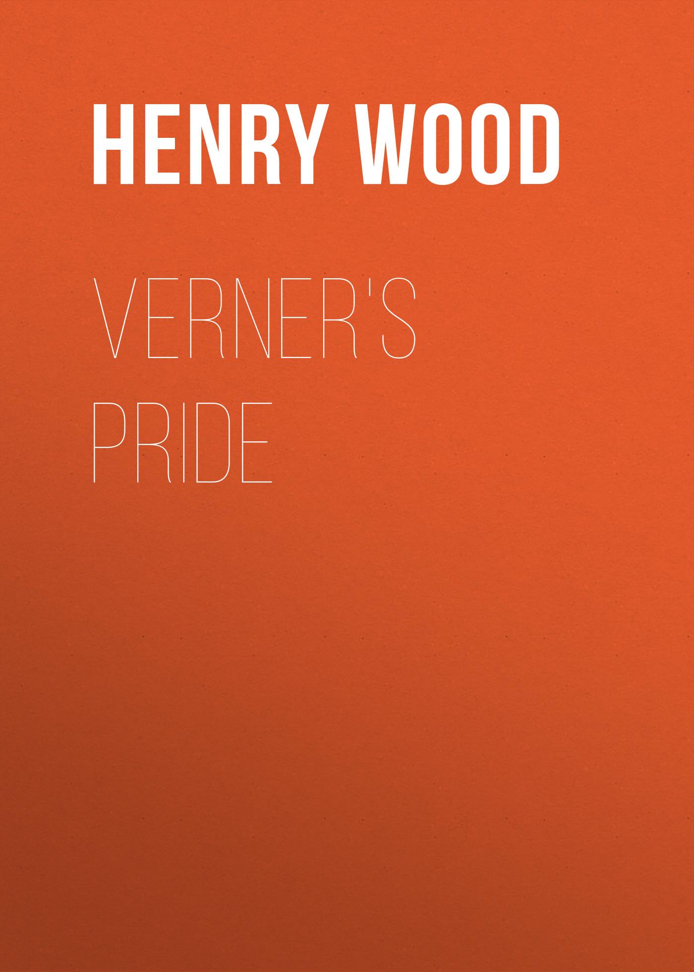 Henry Wood Verner's Pride
