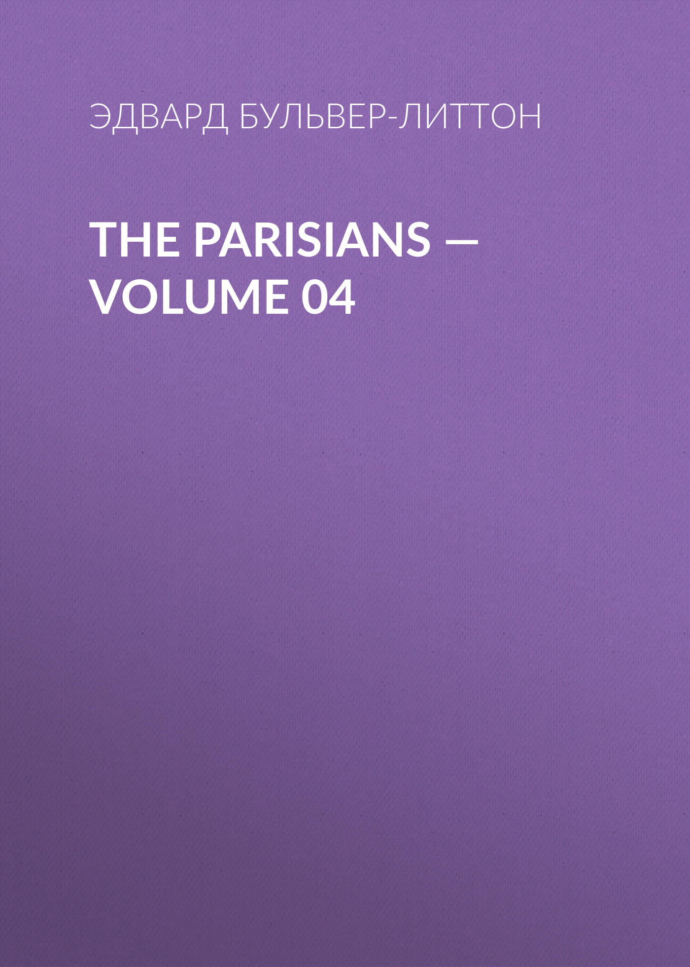 The Parisians — Volume 04