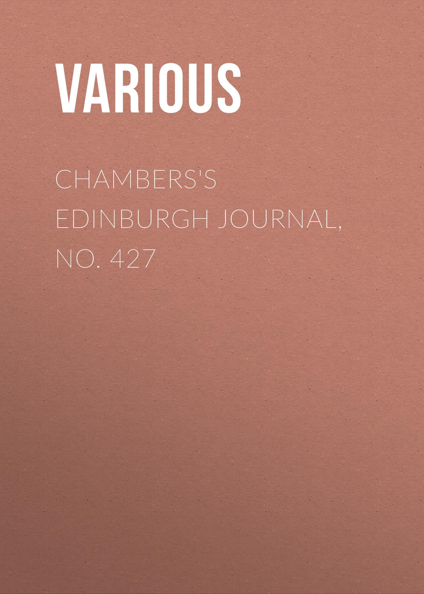 Chambers\'s Edinburgh Journal, No. 427 ( Various  )