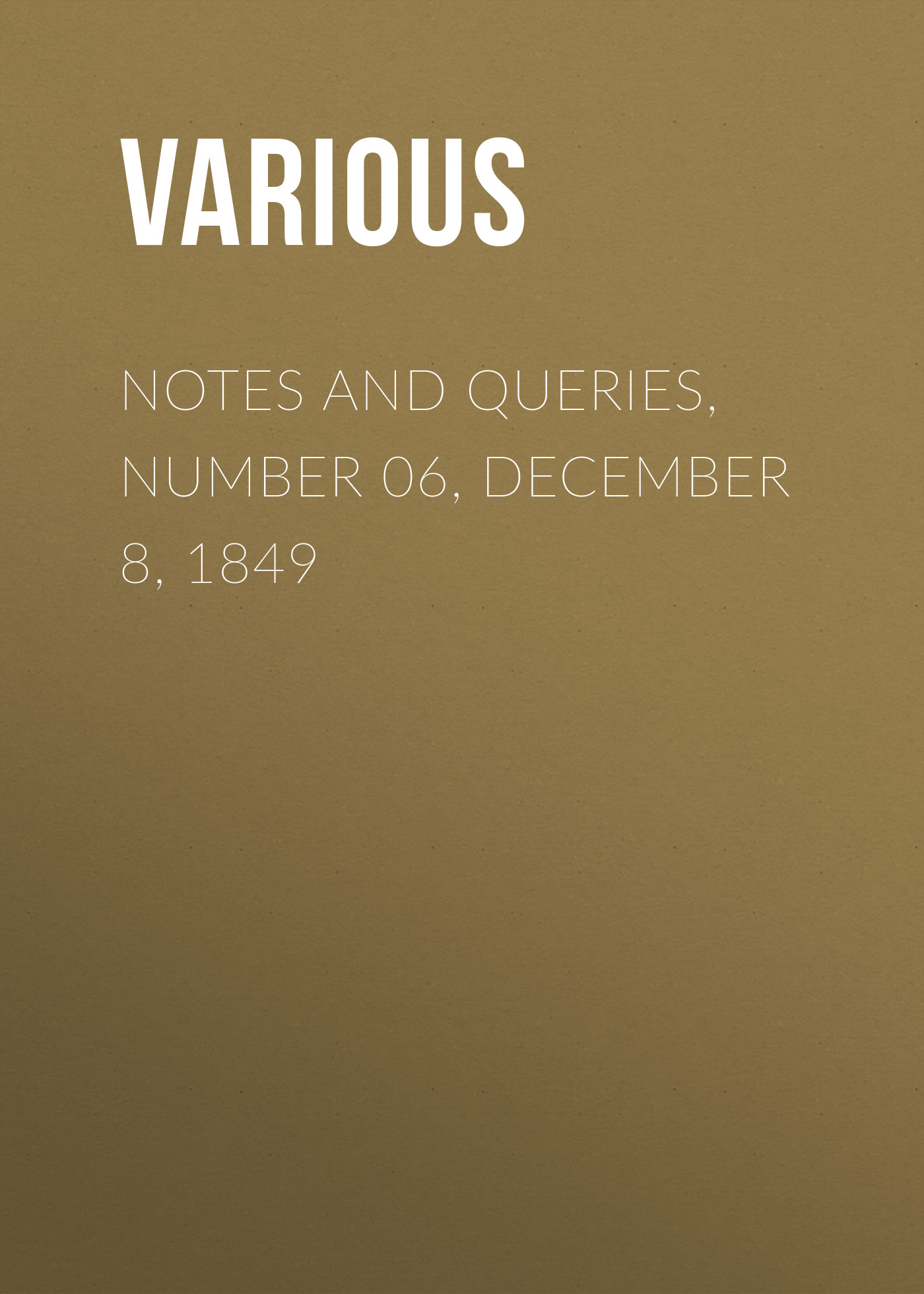 Various Notes and Queries, Number 06, December 8, 1849 детское лего december s abs 8 255