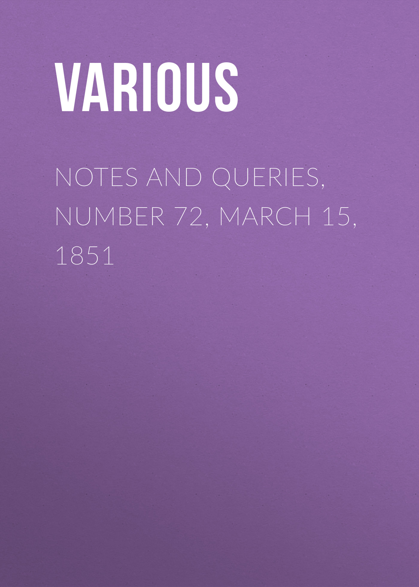 Notes and Queries, Number 72, March 15, 1851