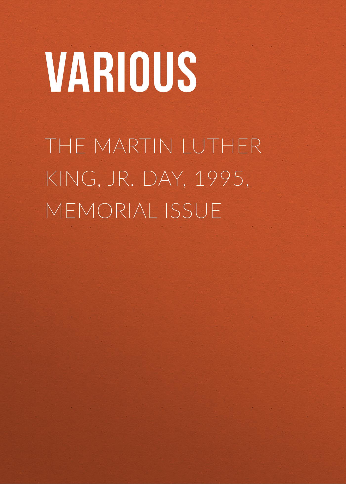 лучшая цена Various The Martin Luther King, Jr. Day, 1995, Memorial Issue