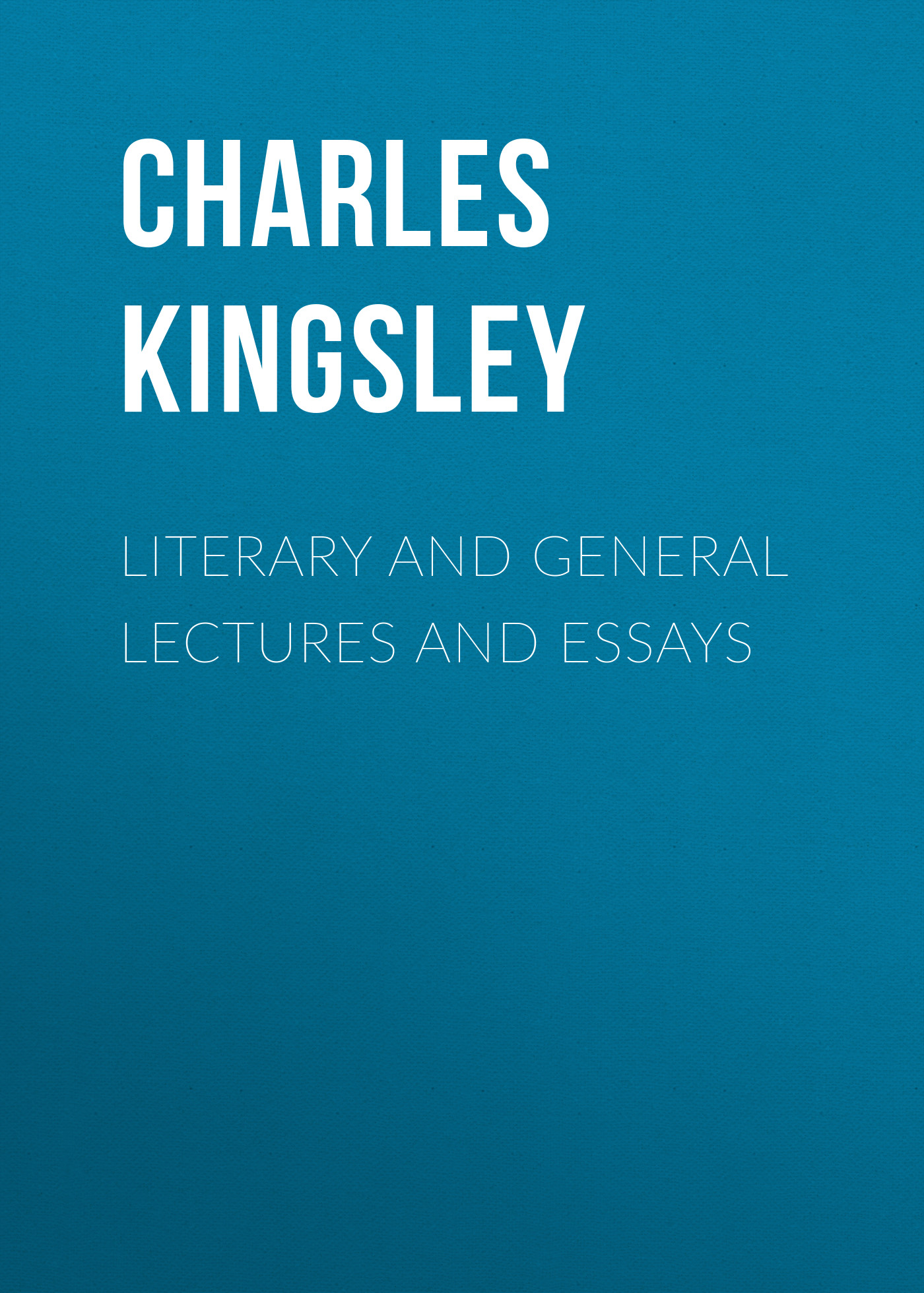 цены на Charles Kingsley Literary and General Lectures and Essays  в интернет-магазинах
