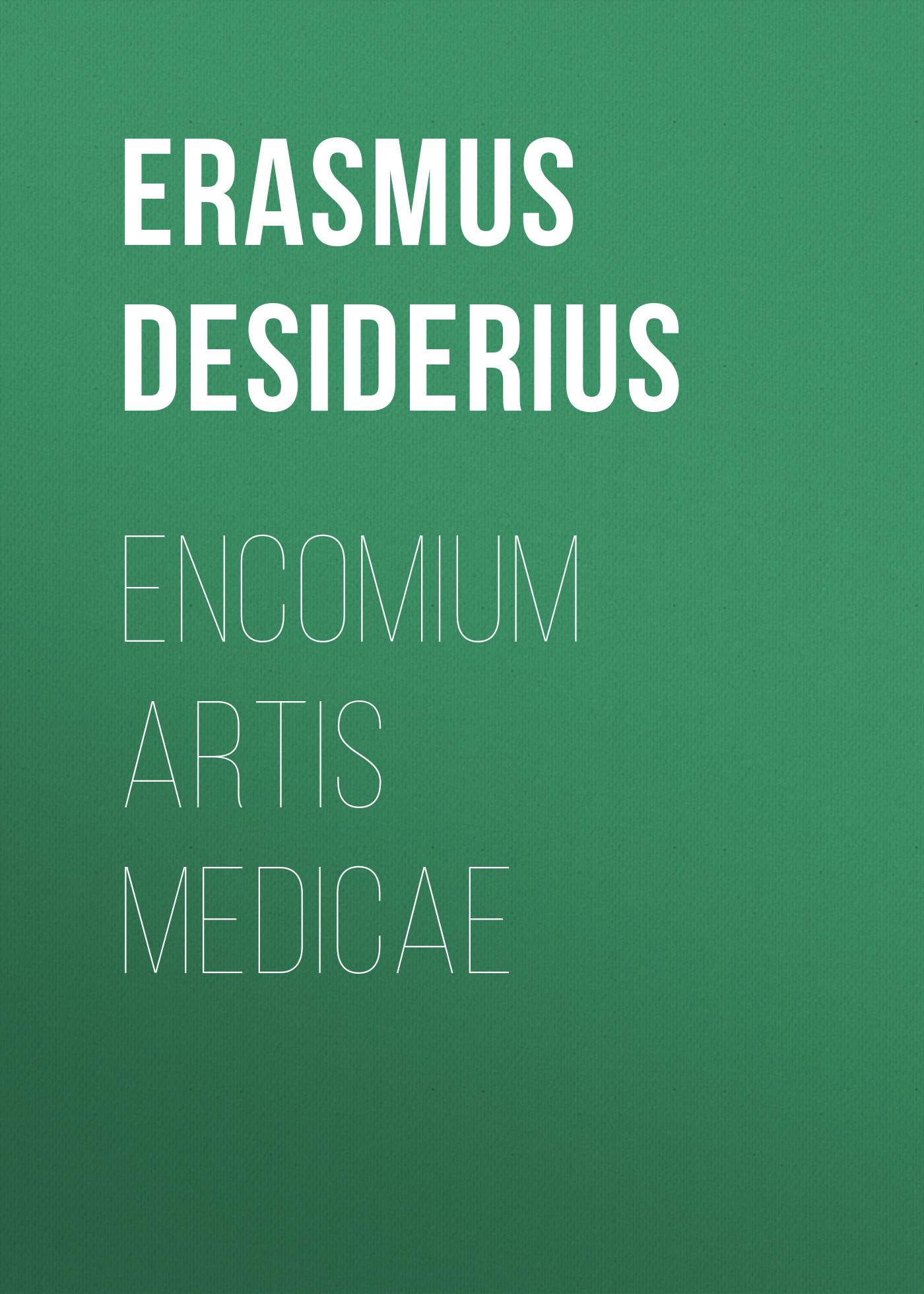 Erasmus Desiderius Encomium artis medicae rubineta artis 18