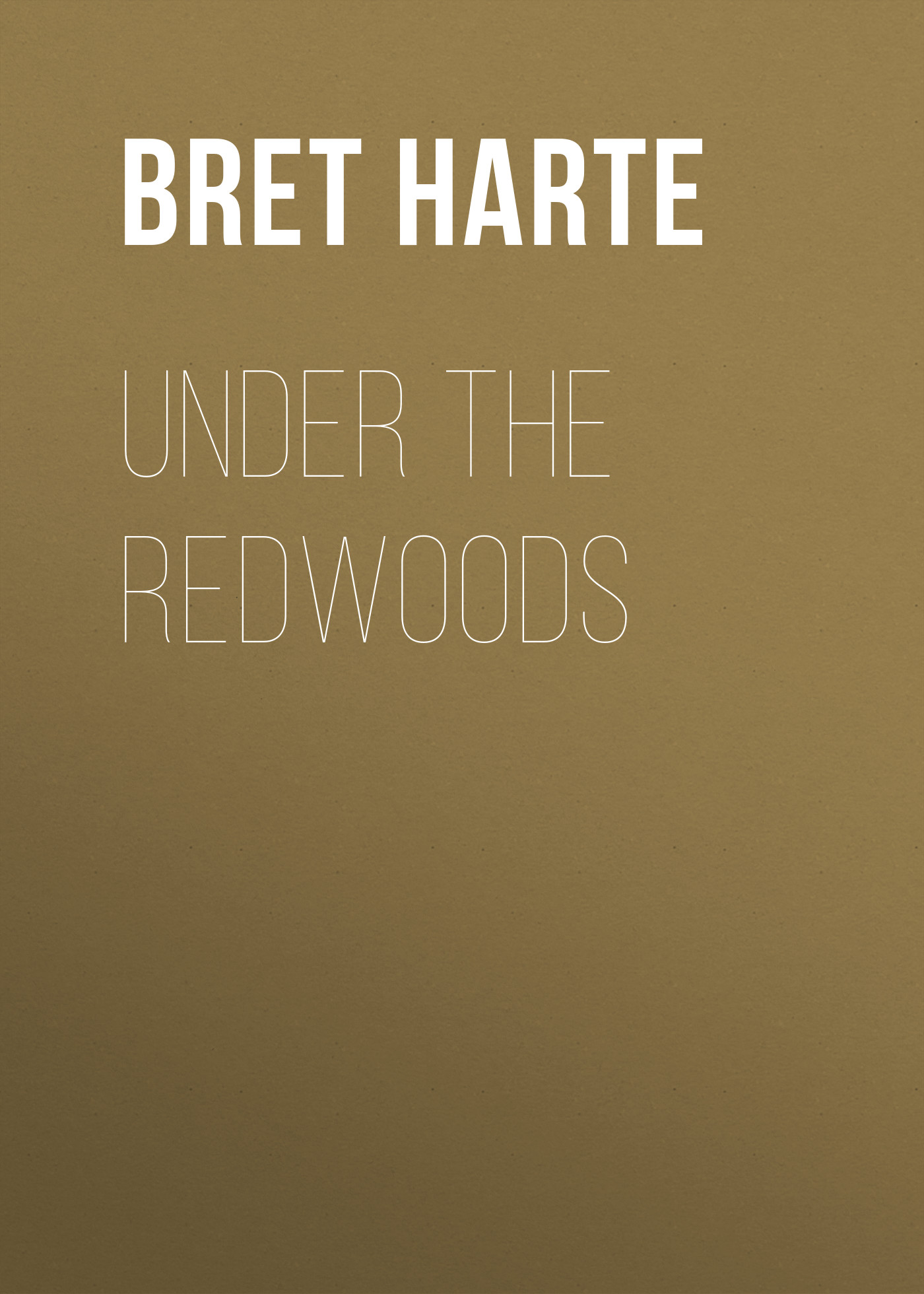Bret Harte Under the Redwoods серия библиотечка женского романа комплект из 12 книг