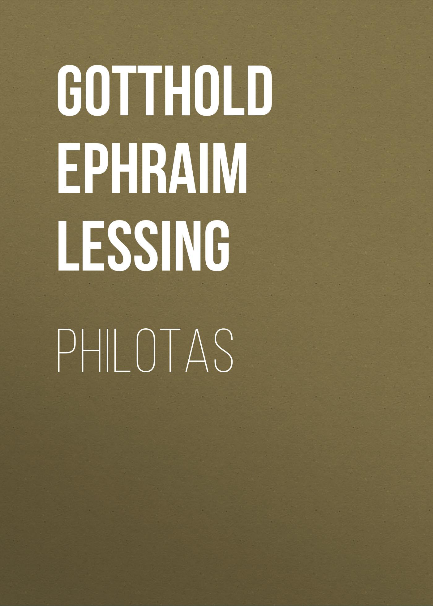 Gotthold Ephraim Lessing Philotas недорого